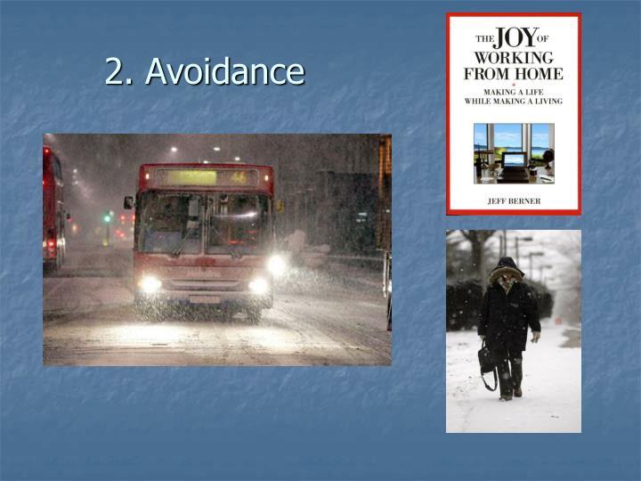 2. Avoidance