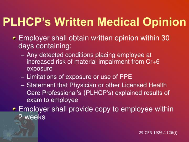 PLHCP's Written Medical Opinion