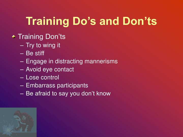Training Do's and Don'ts