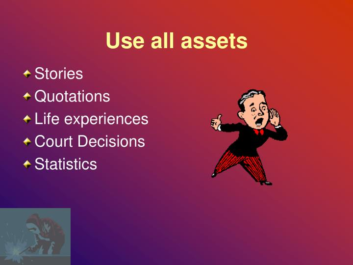 Use all assets