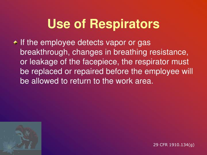 Use of Respirators