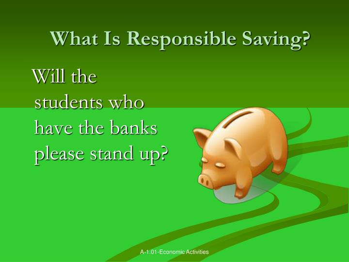 What Is Responsible Saving?