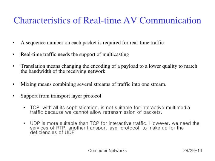 Characteristics of Real-time AV Communication