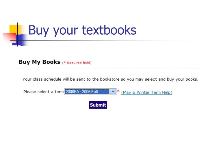 Buy your textbooks
