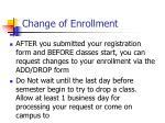 change of enrollment