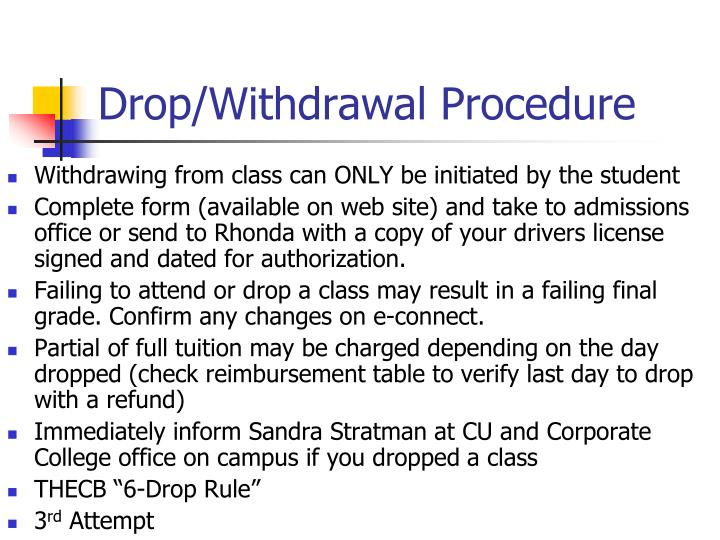 Drop/Withdrawal Procedure