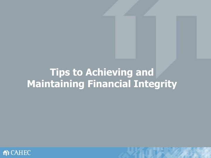 Tips to Achieving and Maintaining Financial Integrity