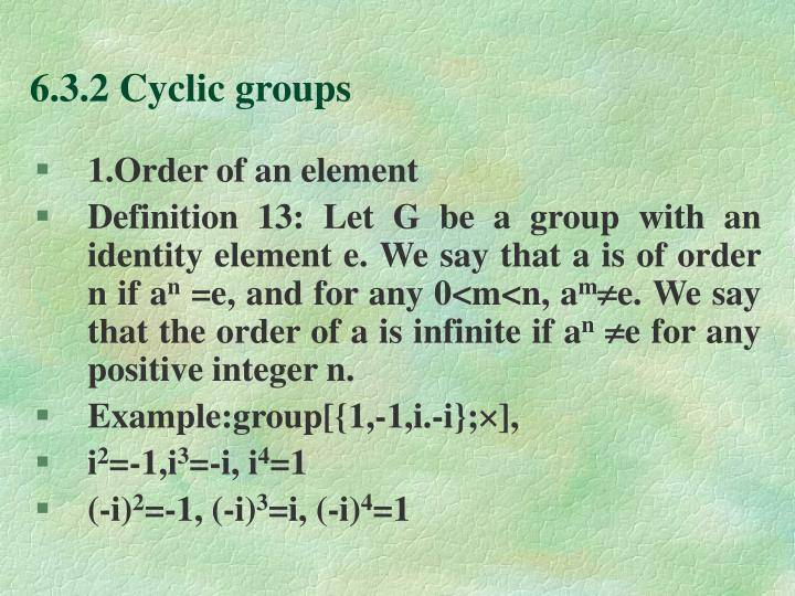 6 3 2 cyclic groups