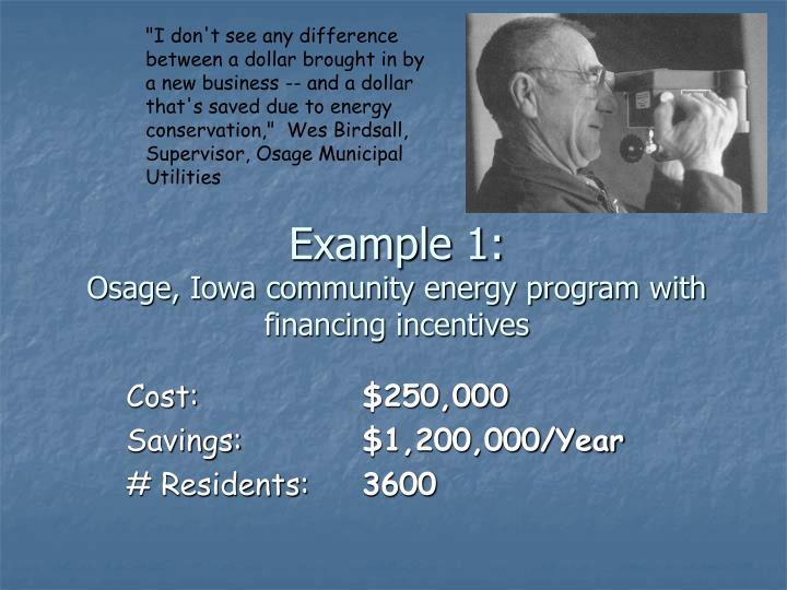 Example 1 osage iowa community energy program with financing incentives