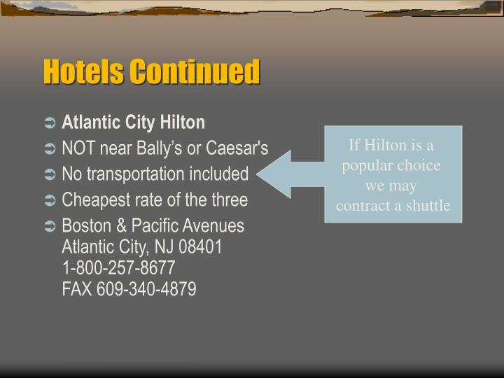 Hotels Continued