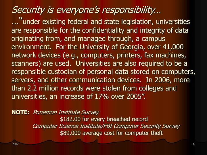 Security is everyone's responsibility…