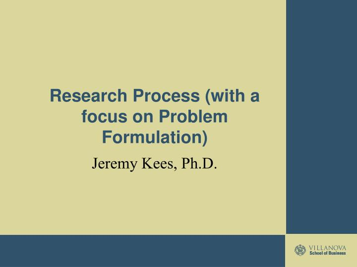 Research process with a focus on problem formulation