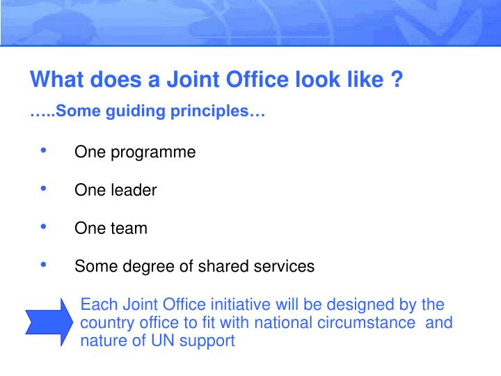 What does a Joint Office look like ?
