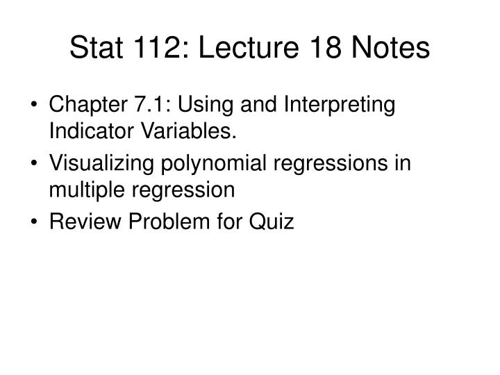 Stat 112 lecture 18 notes