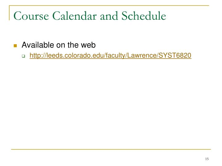 Course Calendar and Schedule