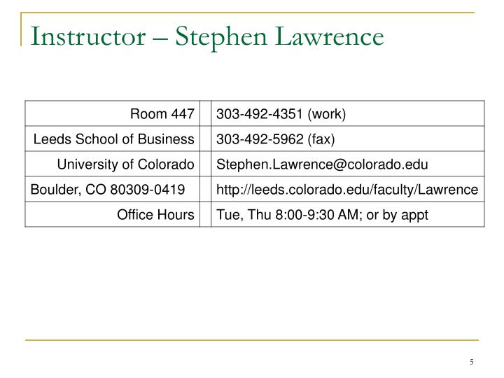 Instructor – Stephen Lawrence