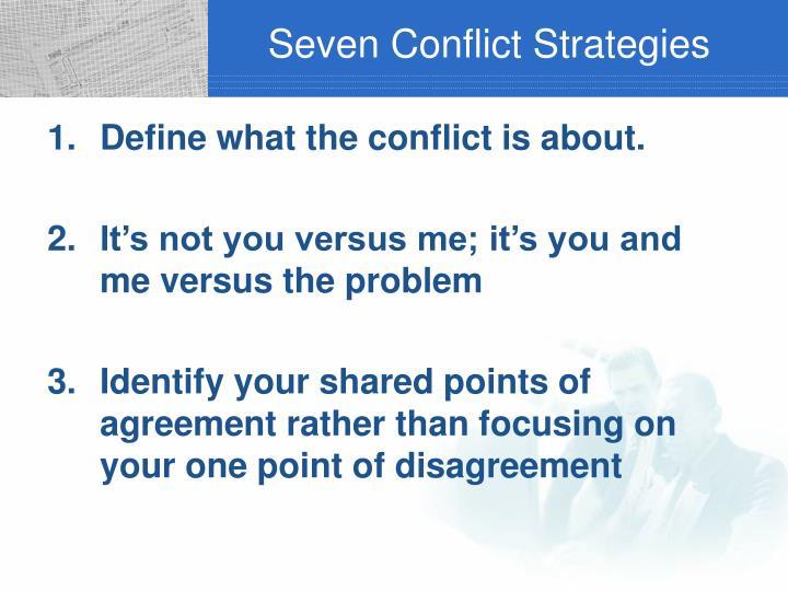 Seven Conflict Strategies