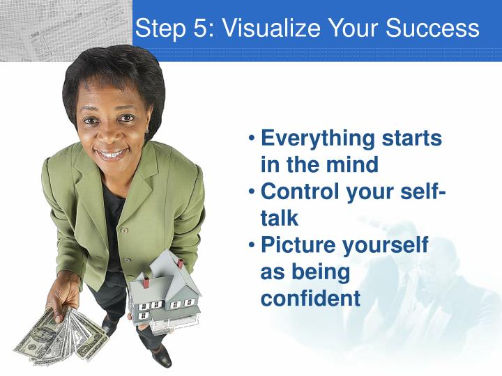 Step 5: Visualize Your Success