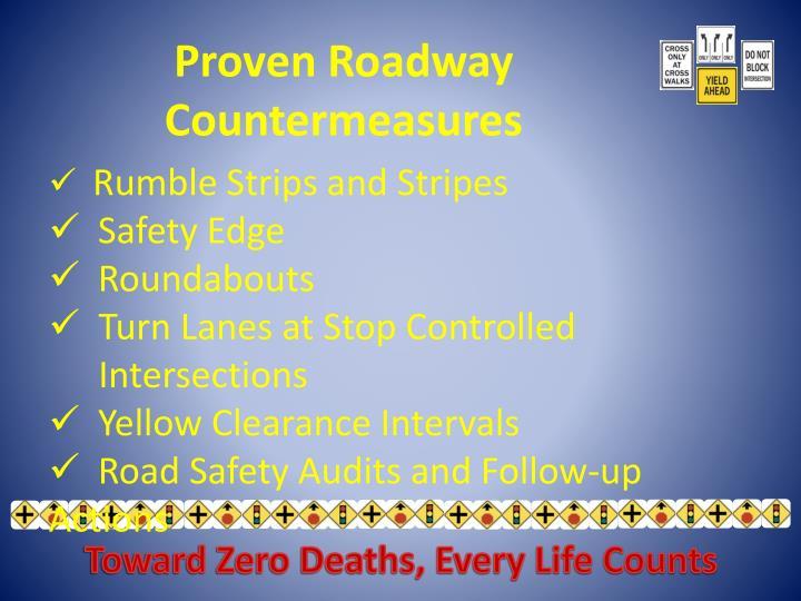 Proven Roadway Countermeasures