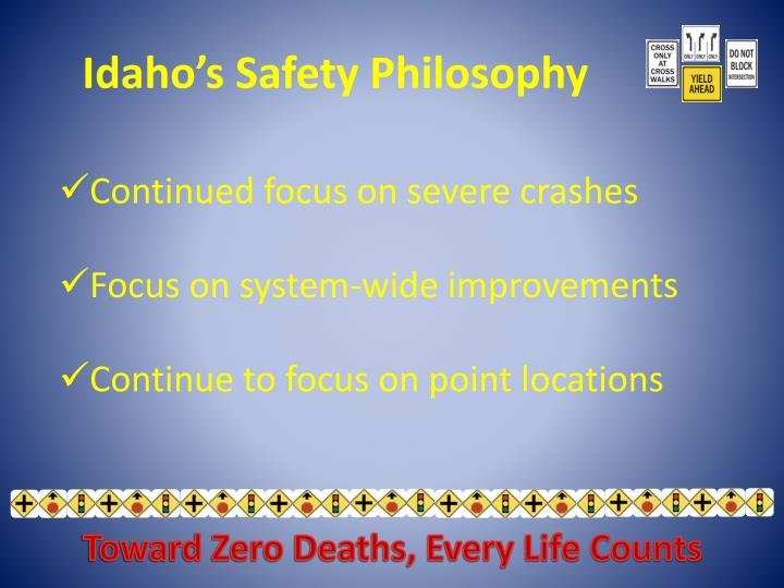 Idaho's Safety Philosophy