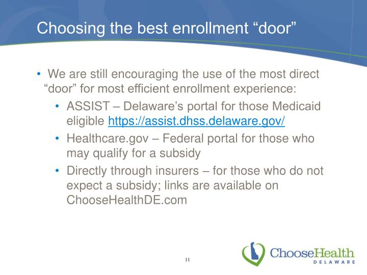 "Choosing the best enrollment ""door"""