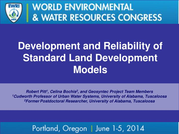 Development and Reliability of Standard Land Development Models
