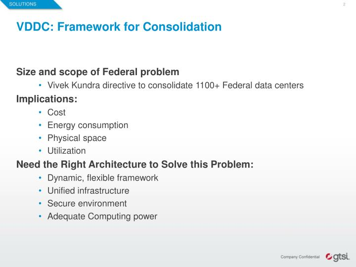 VDDC: Framework for Consolidation