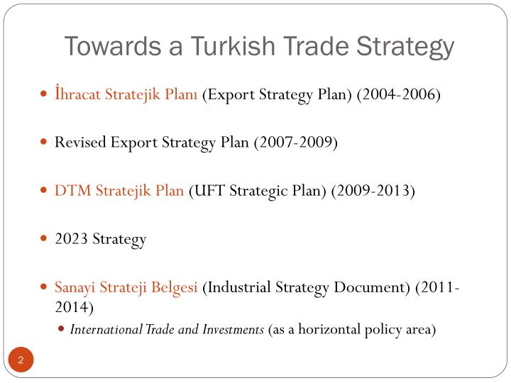 Towards a turkish trade strategy