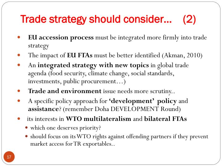 Trade strategy should consider…    (2)