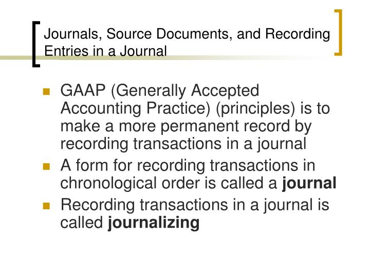 Journals source documents and recording entries in a journal
