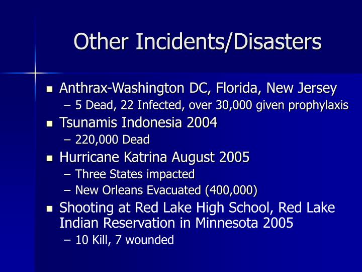 Other Incidents/Disasters