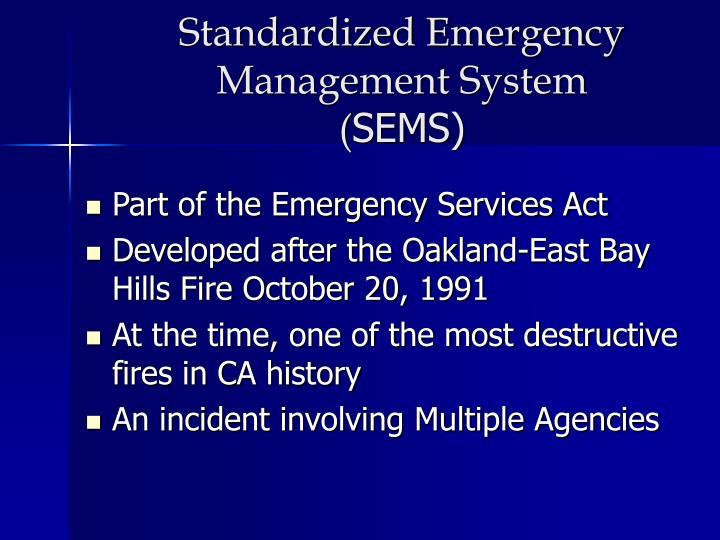 Standardized Emergency Management System
