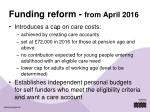 funding reform from april 2016