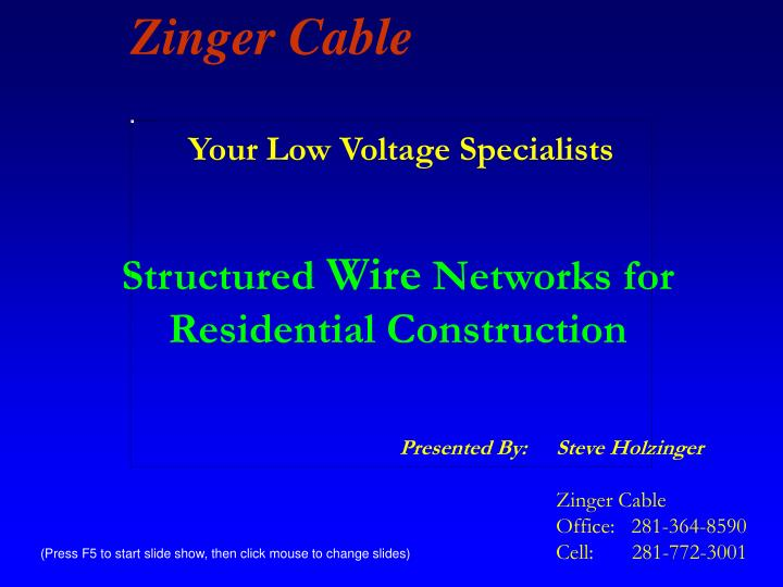Your Low Voltage Specialists