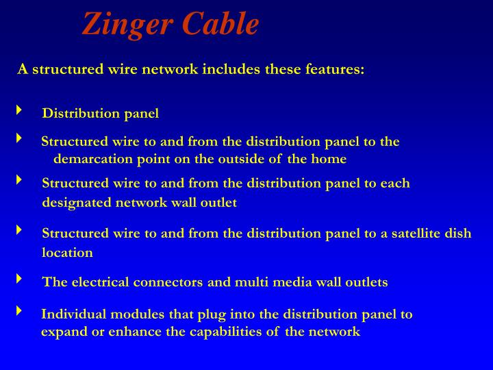 A structured wire network includes these features: