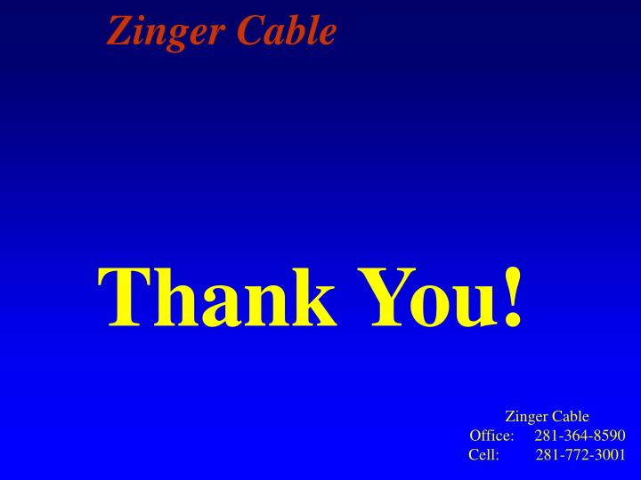 Zinger Cable