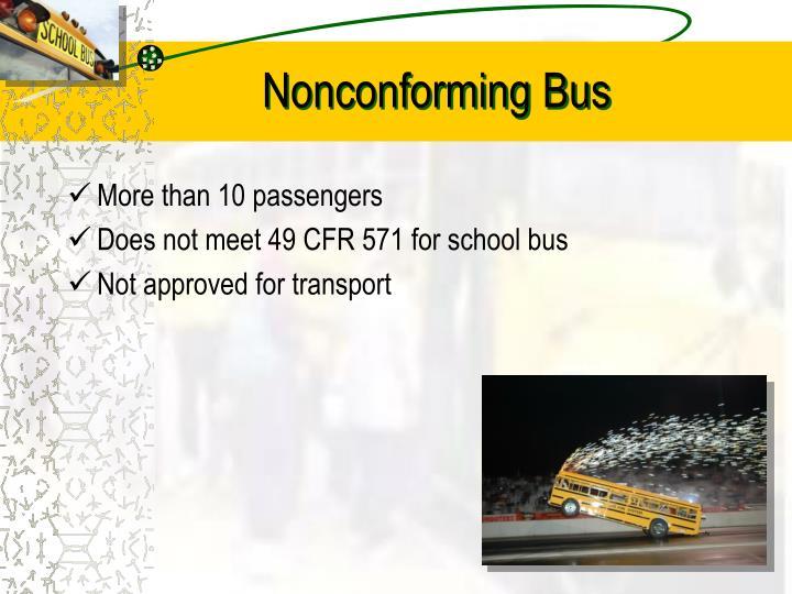 Nonconforming Bus