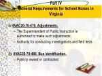 part iv general requirements for school buses in virginia1