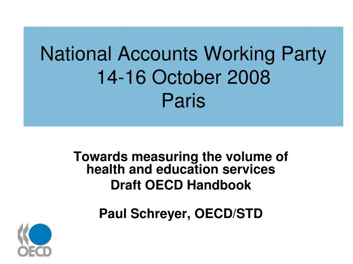 National accounts working party 14 16 october 2008 paris