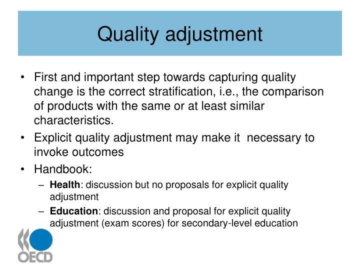 Quality adjustment