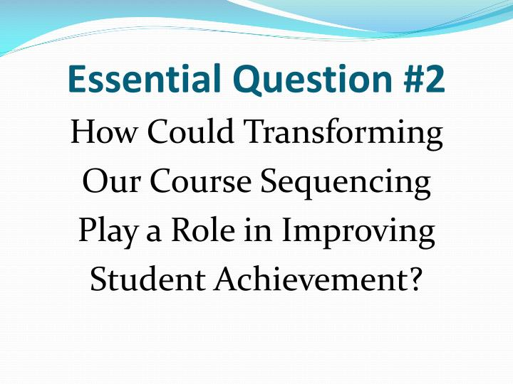 Essential Question #2
