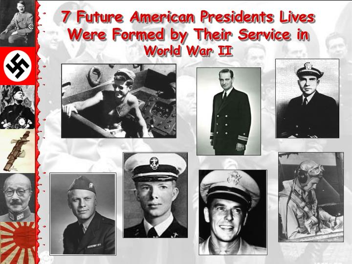 7 Future American Presidents Lives Were Formed by Their Service in