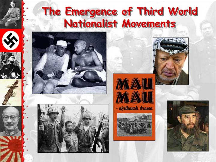 The Emergence of Third World Nationalist Movements