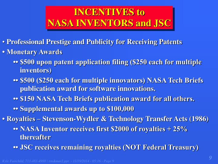 INCENTIVES to