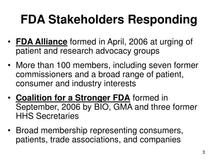 FDA Stakeholders Responding