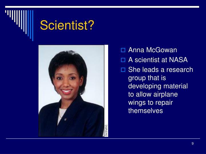 Scientist?