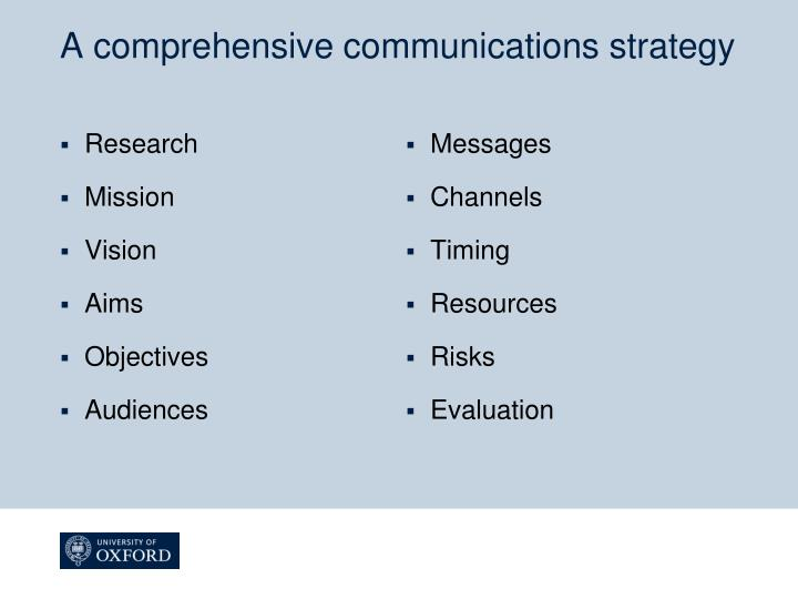 A comprehensive communications strategy
