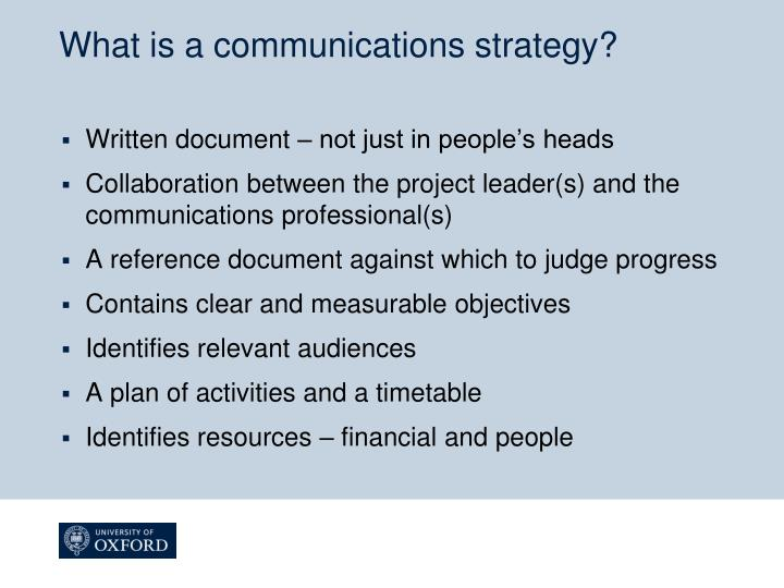 What is a communications strategy?