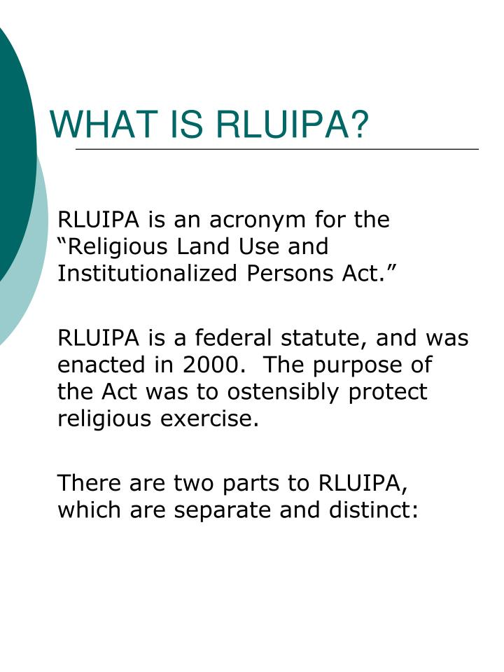 WHAT IS RLUIPA?