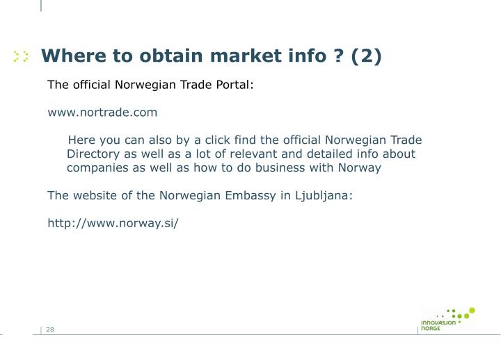 Where to obtain market info ? (2)
